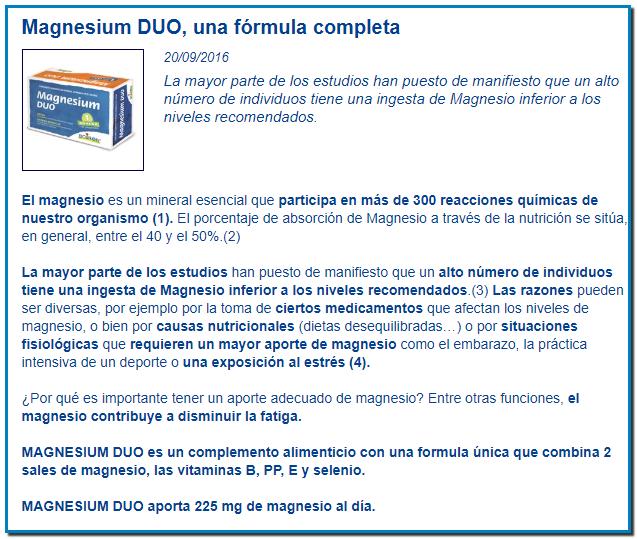 Magnesium DUO, una fórmula completaLa mayor parte de los estudios han puesto de manifiesto que un alto número de individuos tiene una ingesta de Magnesio inferior a los niveles recomendados.